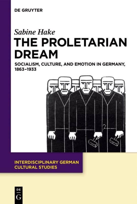 Sabine Hake Proletarian Dream Book Cover